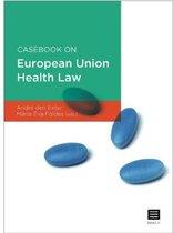 Casebook on European Union health law