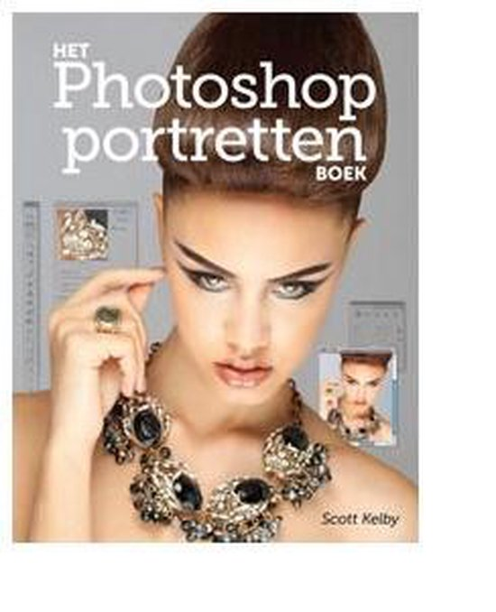 Het Photoshop Portretten Boek - Scott Kelby |