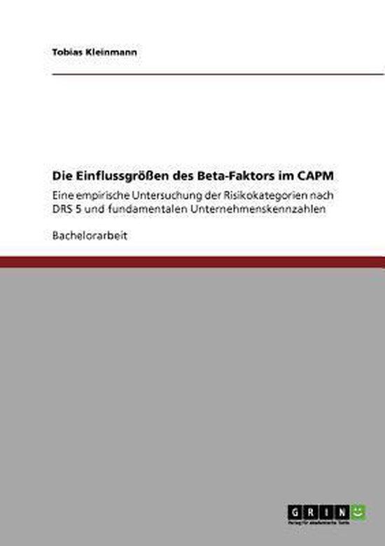 Die Einflussgroessen des Beta-Faktors im CAPM
