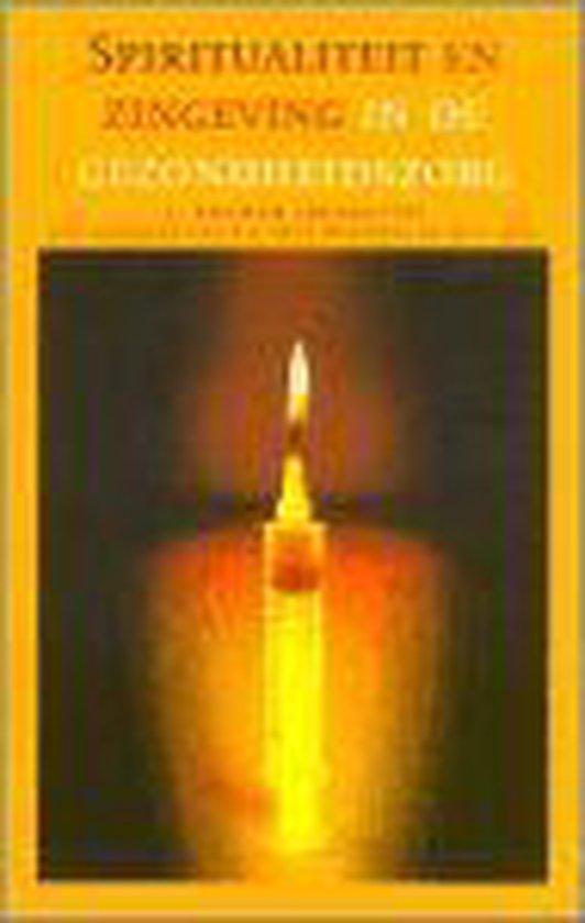 Spiritualiteit En Zingeving In De Gezondheidszorg - J. Bouwer | Fthsonline.com