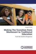 Making the Transition from Montessori to Traditional Education