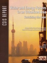 Water and Energy Futures in an Urbanized Asia