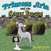 Princess Aria and the Goblin Brigade