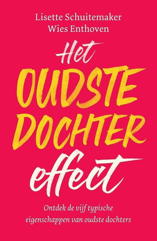 Boek cover Het oudste dochter effect van Lisette Schuitemaker (Paperback)