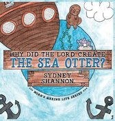 Why Did the Lord Create the Sea Otter?