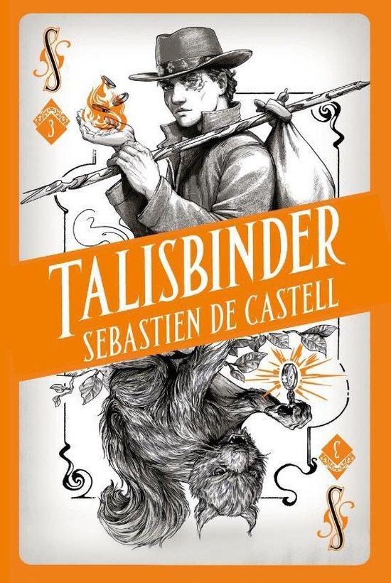 Spellslinger 3 - Talisbinder - Sebastien De Castell | Fthsonline.com