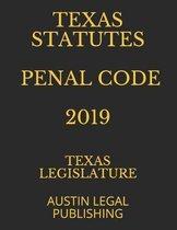 Texas Statutes Penal Code 2019