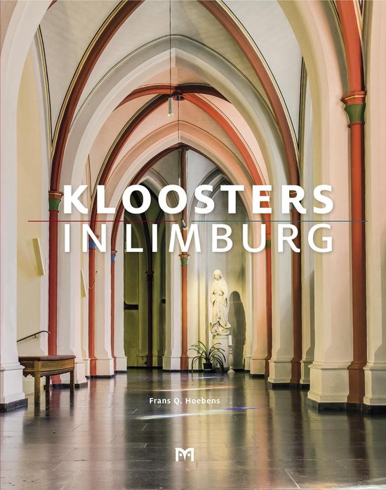 Kloosters in Limburg - Frans Q. Hoebens pdf epub