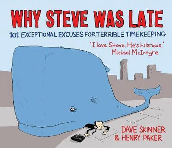 Why Steve Was Late