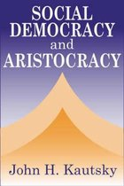 Social Democracy and the Aristocracy