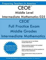 Ceoe Middle Level Intermediate Mathematics 025