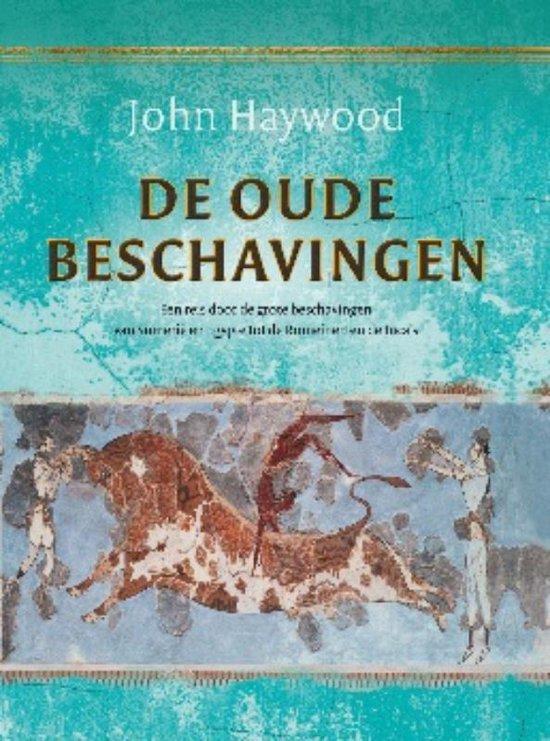 De oude beschavingen - John Haywood  