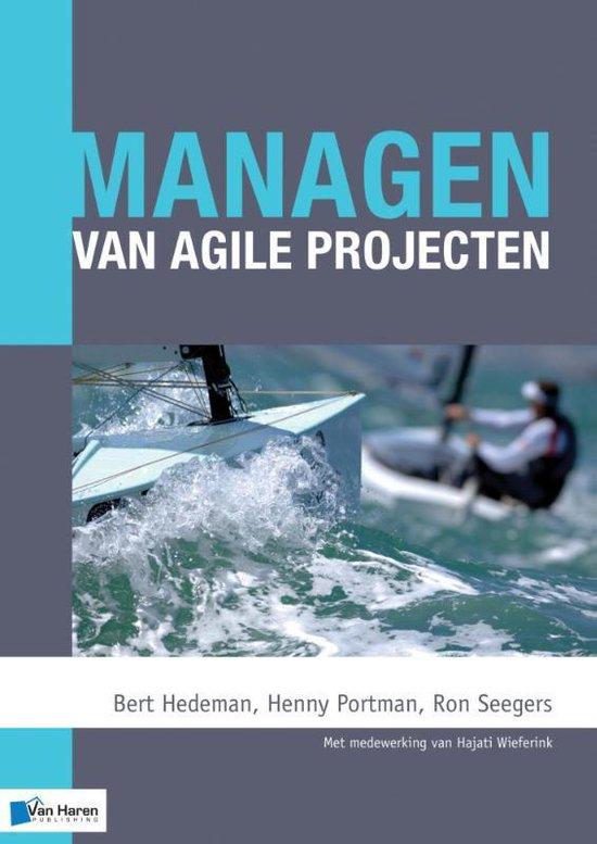 Managen van agile projecten - Wieferink, Bert Hedeman & Henny Portman  