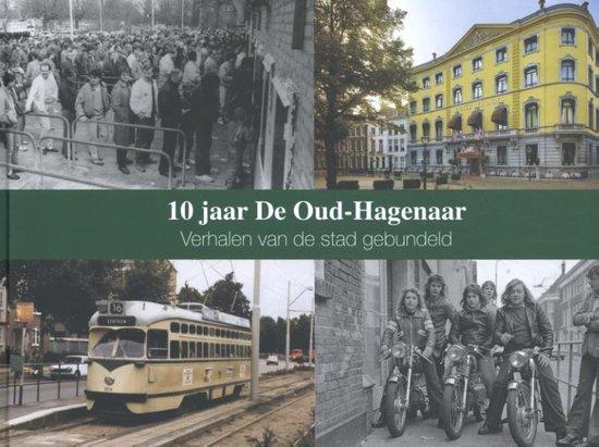 10 jaar De Oud-Hagenaar - none |
