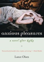 Anxious Pleasures