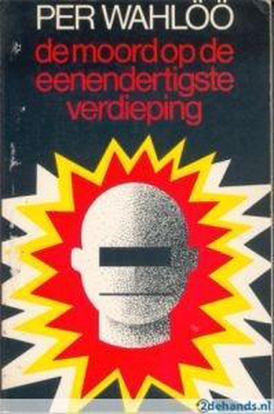 Moord op de eenendertigste verdieping - Per Wahlöö |