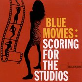 Blue Movies: Scoring For The Studios