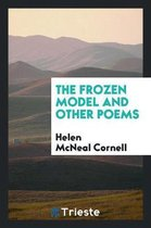 The Frozen Model and Other Poems
