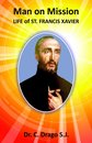 Manon Mission - Life of St. Francis Xavier