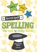 The Secret Spell To Spelling