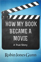 How My Book Became a Movie