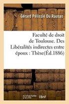 Liberalites Indirectes Entre Epoux, En Droit Romain Et En Droit Francais. These Pour Le Doctorat