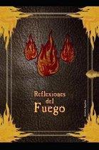 Reflexiones del Fuego