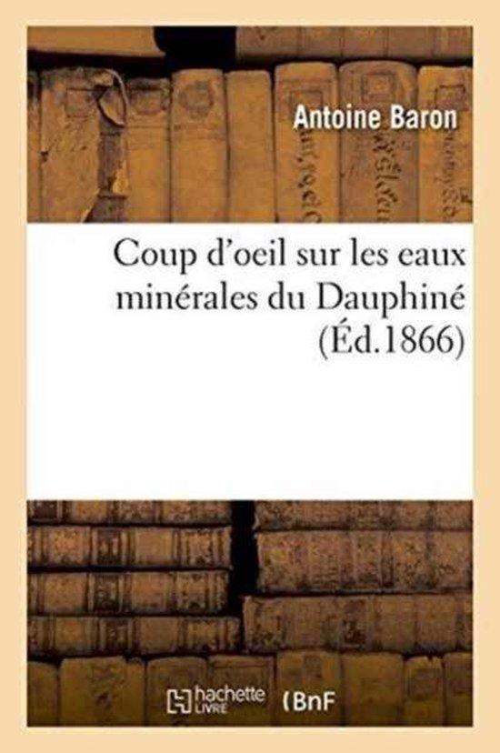 Coup d'Oeil Sur Les Eaux Min rales Du Dauphin