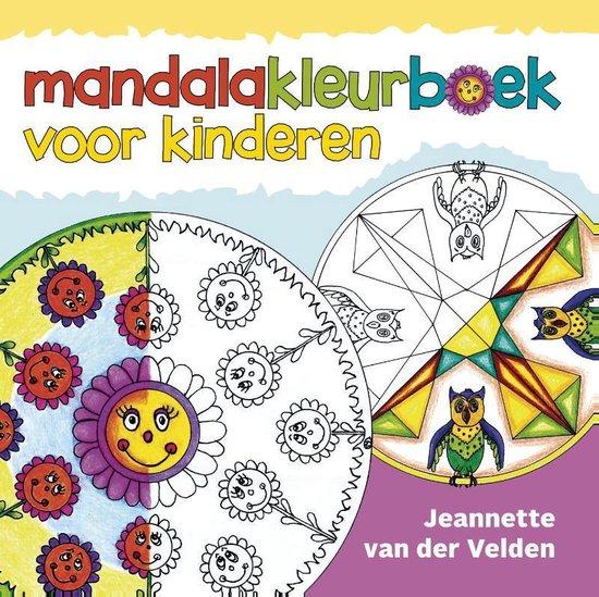 Mandalakleurboek voor kinderen - Jeannette van der Velden |