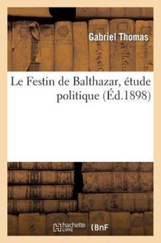 Le Festin de Balthazar, tude Politique