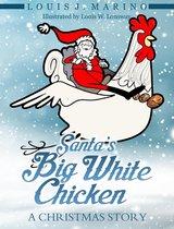 Santa's Big White Chicken