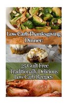 Low Carb Thanksgiving Dinner