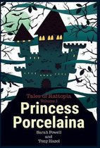 Princess Porcelaina