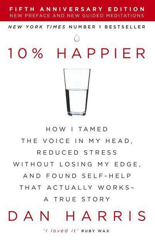 Boek cover 10% Happier van Dan Harris (Onbekend)