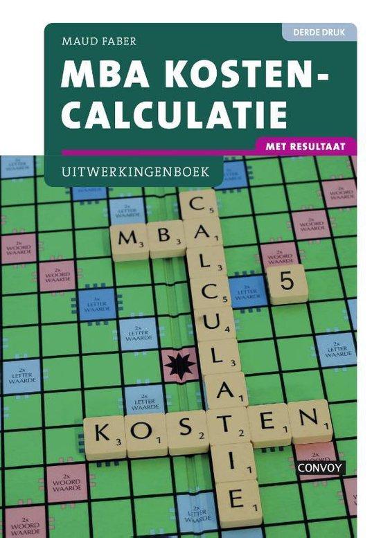MBA kostencalculatie Uitwerkingenboek - Maud Faber   Fthsonline.com