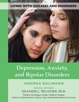 Depression, Anxiety, and Bipolar Disorders