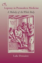 Leprosy in Premodern Medicine