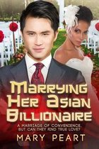 Marrying Her Asian Billionaire