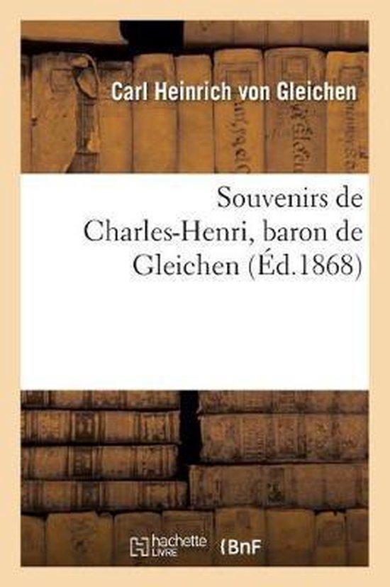 Boek cover Souvenirs de Charles-Henri, Baron de Gleichen van Carl Heinrich Von Gleichen (Paperback)