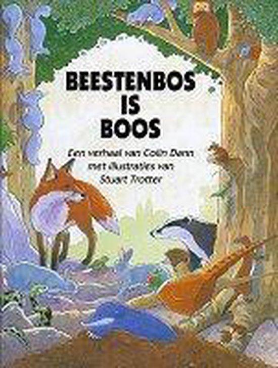 BEESTENBOS IS BOOS - Dann |