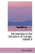 Introduction to the Literature of Europe, Volume II