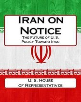 Iran on Notice