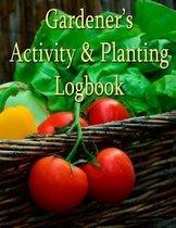 Gardener's Activity & Planting Logbook