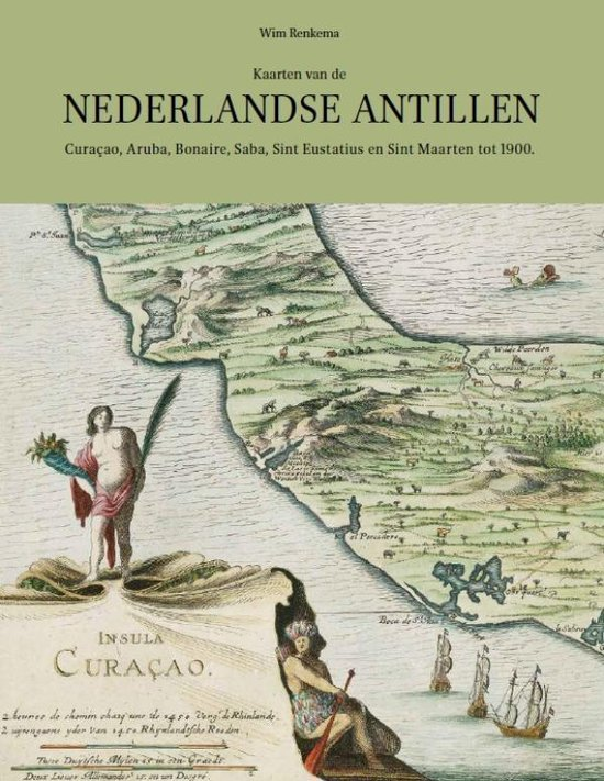 Boek cover Kaarten van de Nederlandse Antillen van W.E. Renkema (Hardcover)