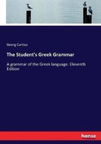 The Student's Greek Grammar