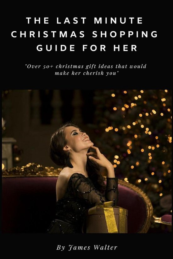 The Last Minute Christmas Shopping Guide for Her