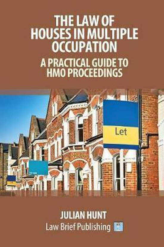 A Practical Guide to the Law of Houses in Multiple Occupation