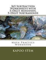 365 Subtraction Worksheets with 5-Digit Minuends, 5-Digit Subtrahends