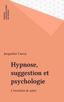 Hypnose, suggestion et psychologie