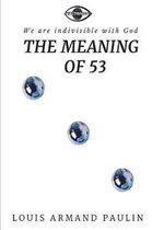 The Meaning of 53